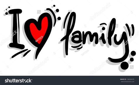 imagenes de i love your family love family stock vector 138369476 shutterstock