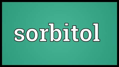 Vi Sorbit sorbitol meaning