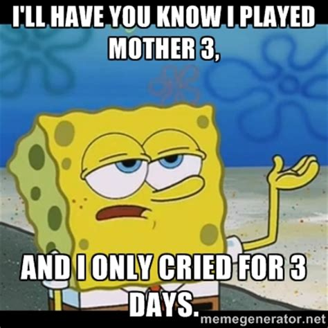 Mother Memes - mother 3 memes image memes at relatably com