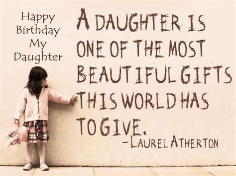 Beautiful Quotes For Daughters Birthday Happy Birthday Daughter Wishes Quotes Messages