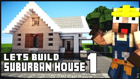 minecraft suburban house tutorial minecraft house tutorial suburban house part 1 youtube