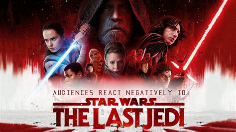 movie ratings star wars the last jedi by daisy ridley audiences react negatively to star wars the last jedi