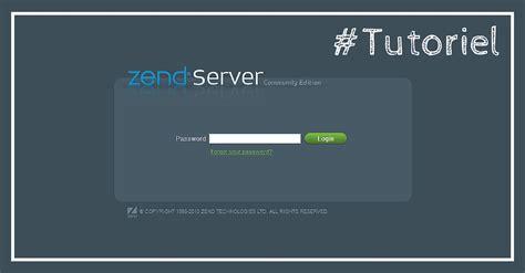 l server zend server l environnement de d 233 veloppement parfait pour