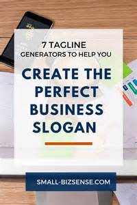7 tagline generators that help you create the business slogan small business sense