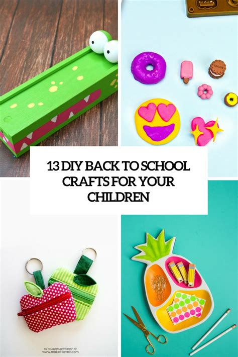 back to school crafts for 13 diy back to school crafts for your children shelterness