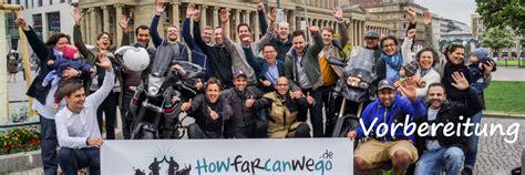 Motorrad Reise Vorbereitungen by Motorradtour Planen How Far Can We Go
