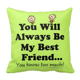 The Pillow Friend friend quotes with pillows quotesgram