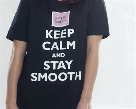 Staying Smooth by Keep Calm And Stay Smooth T Shirt Simple Sugars