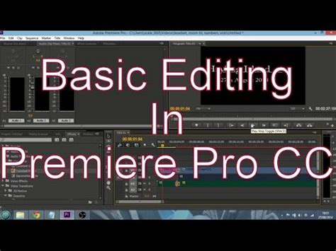 adobe premiere pro beginners guide basic beginners guide to video editing in adobe premiere