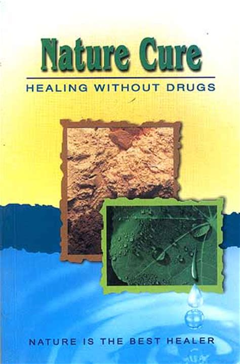 heal me in search of a cure books nature cure healing without drugs