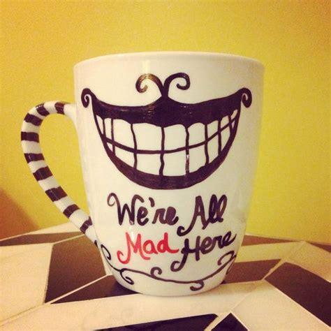 Cat Smile Mug we re all mad here cheshire cat smile sharpie mug