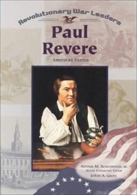 a picture book of paul revere paul revere revolutionary war leaders by joann a grote