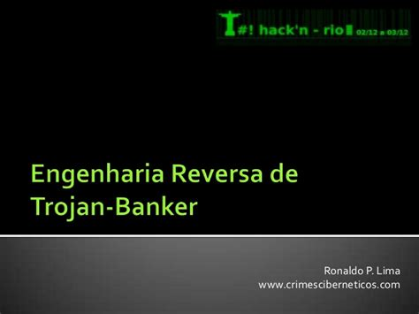 trojan banker engenharia reversa de trojan banker hack nrio