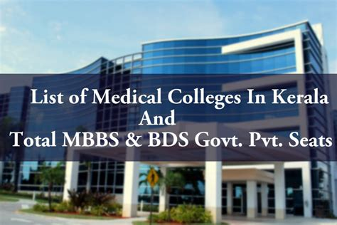 Top Mba Colleges In Kerala 2016 by List Of Colleges In Kerala Total Mbbs Bds Govt