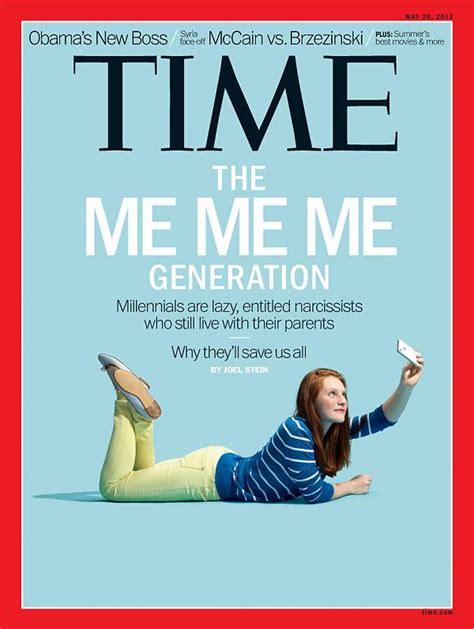 Me Me Me - millennials the me me me generation time