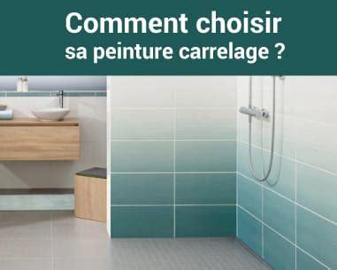 Comment Choisir Carrelage by Comment Choisir Sa Peinture Carrelage Topdeco Pro