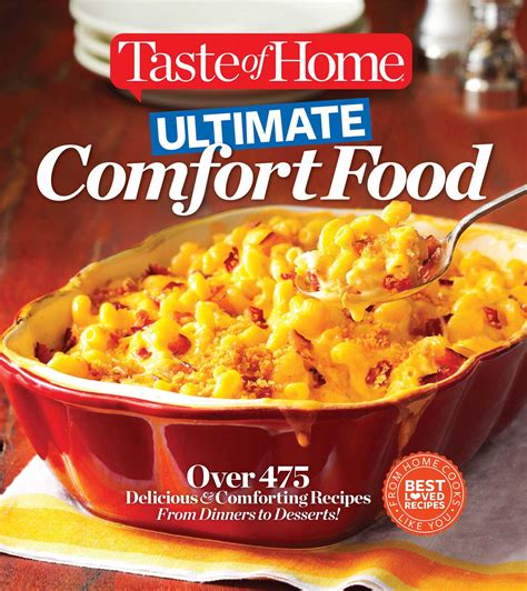 ultimate comfort food recipes taste of home ultimate comfort food book by editors of