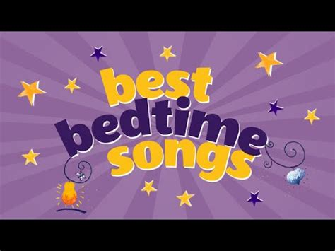 bed time songs lullaby medley best bedtime songs playlist children