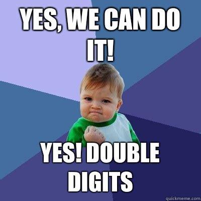 Yes We Can Meme - success kid memes quickmeme