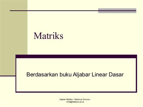 Buku Aljabar Linear Elementer Mapel Buku bab 1 matriks