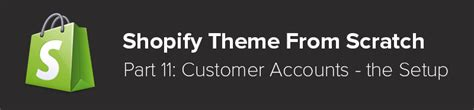 Shopify Themes From Scratch | tetchi blog 187 shopify theme from scratch part 11 customer