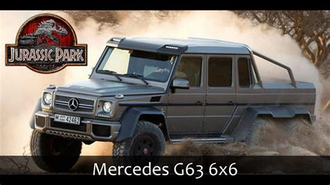 jurassic park car mercedes mercedes g63 6x6 movie starring will jurassic park 4 youtube