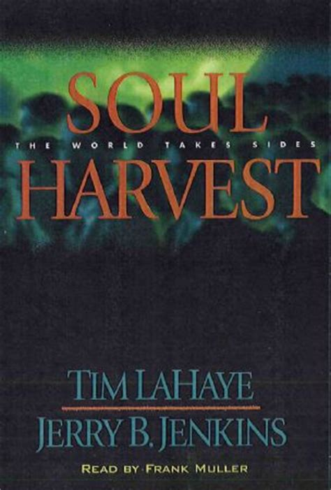 soul harvest the world davidjeremiah org soul harvest