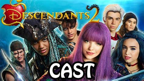 descendants 2 cast the official cast for descendants 2
