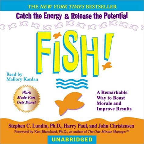 fish a remarkable way fish a remarkable way to boost morale and improve results audiobook avaxhome