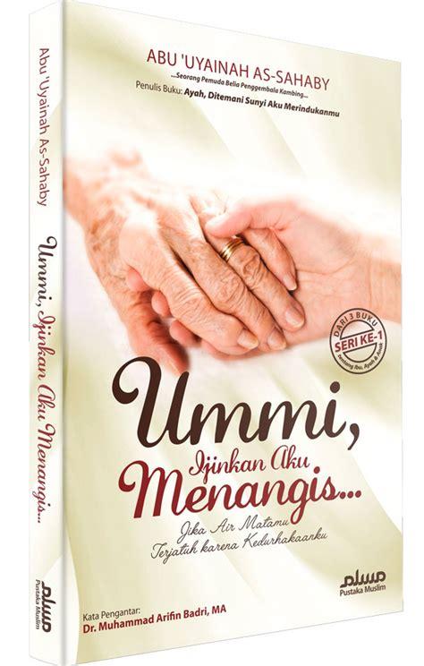 Fikih Birrul Walidain Buku Ummi Izinkan Aku Menangis Toko Muslim Title