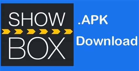 showbox apk for apple showbox for android tv box