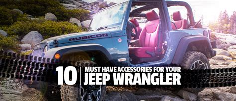 Jeep Accessories Canada 10 Must Accessories For Your Jeep Wrangler