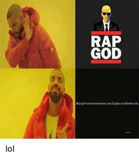 Rap God Meme - rap god mutual fund investments are subject to market isk