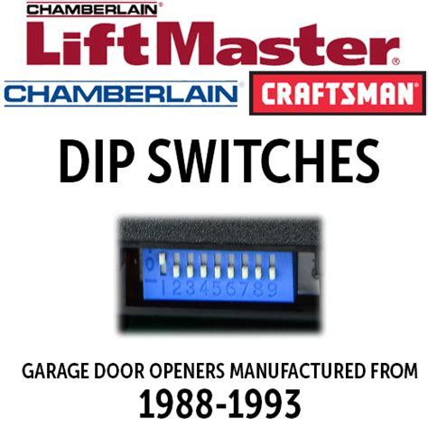 liftmaster dip switch remotes    openers