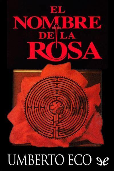 descargar el nombre de la rosa libro pdf el nombre de la rosa umberto eco 1 000 en mercado libre