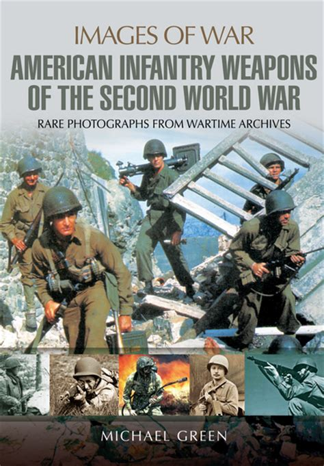 the eighteen weapons of war books pen and sword books united states infantry weapons of the