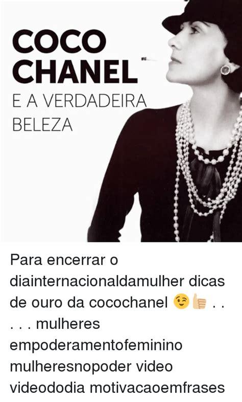 Coco Chanel Meme - coco chanel eaverdadeira beleza para encerrar o