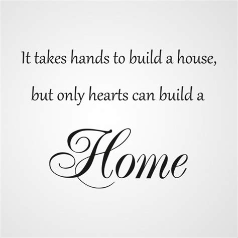 what it takes to build a house and why do it muurtekst over huis liefde
