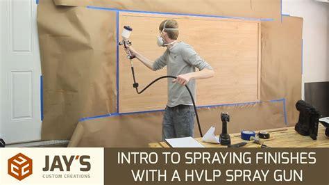 intro  spraying finishes   hvlp spray gun