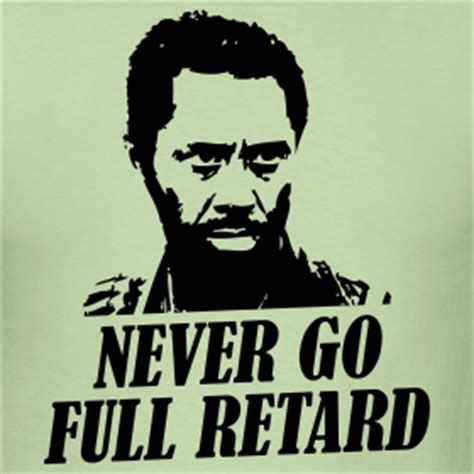 You Never Go Full Retard Meme - image 194104 full retard know your meme