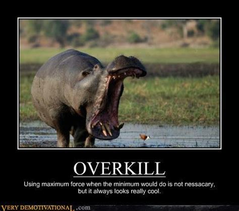 Overkill Meme - image 590940 overkill know your meme