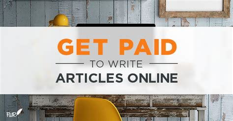 Get Paid To Write - get paid to write articles online freelance writing riches