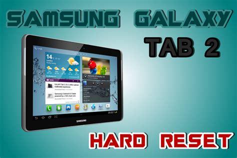 reset samsung tablet 2 como hacer hard reset en samsung galaxy tab 2 gt p5100