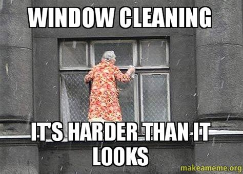 Office Window Meme - how not to clean windows essential tips with pics a