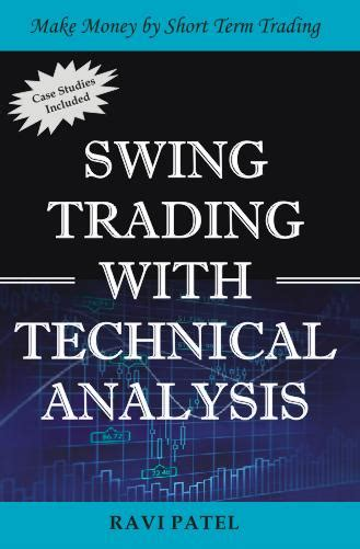 Swing Trading With Technical Analysis Books For You