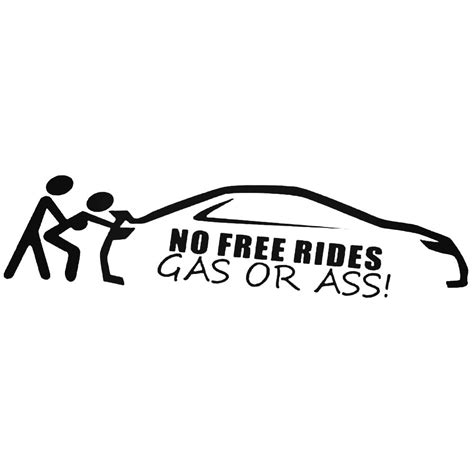 Gas Or Sticker no free rides gas or 2 jdm car decal sticker
