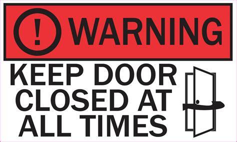 Door Closed by Door Closed Image Notice Keep Door Closed Sign Quot Quot Sc Quot 1 Quot St