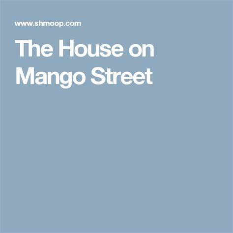 the house on mango street themes for each vignette 13 best the house on mango street images on pinterest