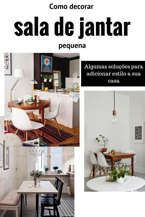 como decorar sala de jantar como decorar sala de jantar pequena tallita lisboa blog