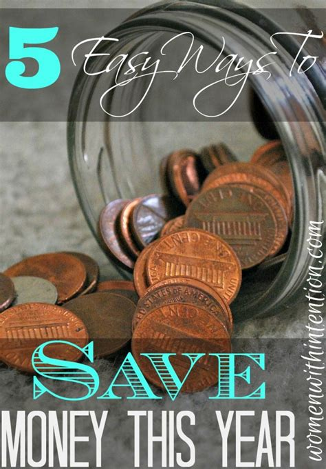 how to save enough money to buy a house 5 easy ways to save money this year women with intention
